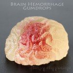 brain-hemorrhage-gumdrops-for-Halloween-copy