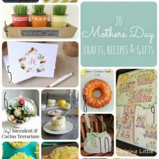 20 Mother's Day Gifts – handmade crafts, DIY, and recipes