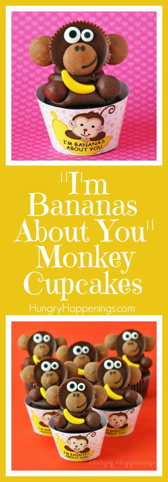 "These Reese's Cup Monkey Cupcakes holding candy bananas are just too cute. They are nestled in printable ""I'm Bananas About You"" cupcake wrappers and would make perfect Valentine's Day treats."