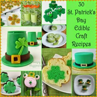30 St. Patrick's Day Food Crafts and Recipes