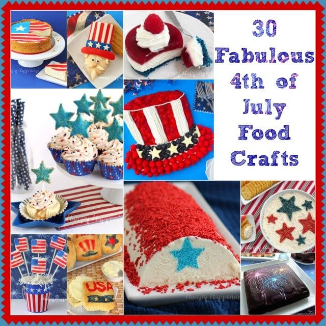 30 Fun 4th of July Food Crafts and Recipes from HungryHappenings.com