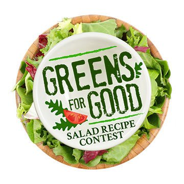 Newman's Own Greens for Good Salad Recipe Contest.