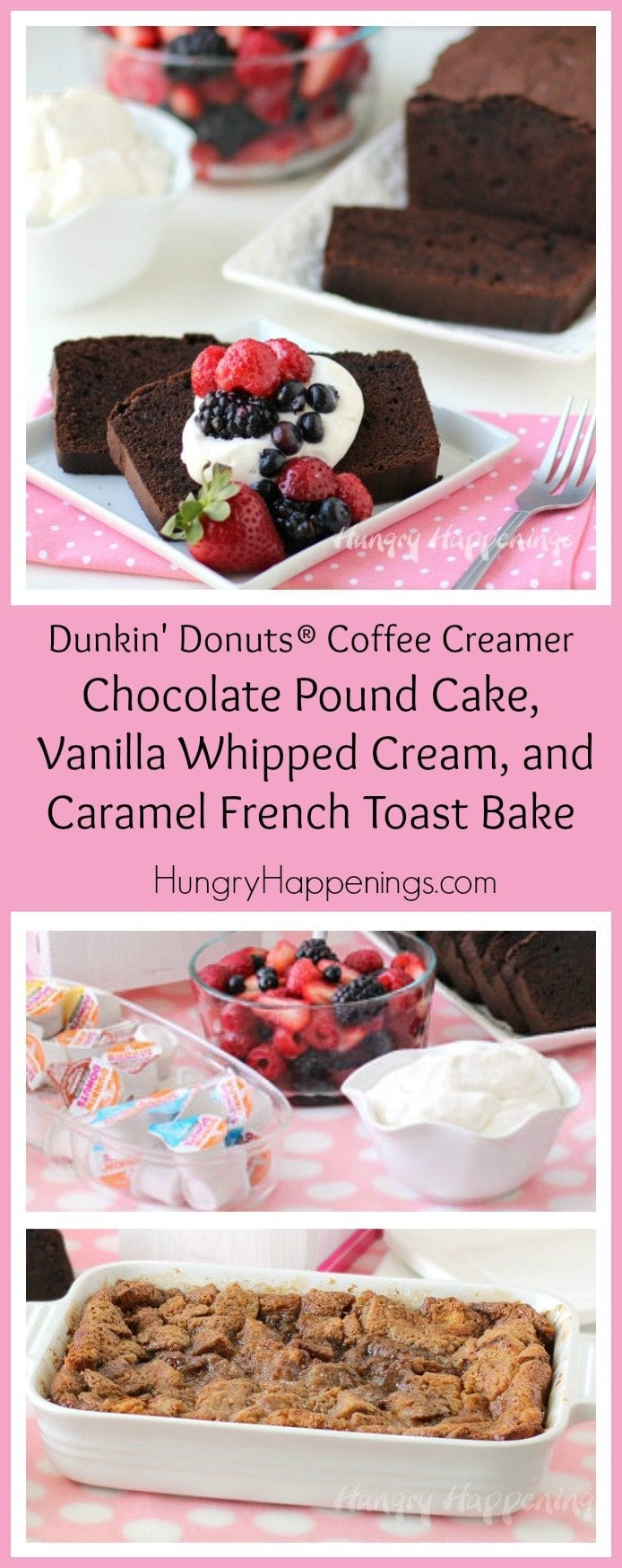 Use Dunkin' Donuts® Coffee Creamer Singles to make Chocolate Hazelnut Pound Cake, Vanilla Whipped Cream, and Caramel French Toast Bake.