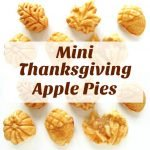 Dress up you holiday table by making these beautiful acorn, pumpkin, and leaf shaped Mini Thanksgiving Apple Pies. See how easy they are to make at HungryHappenings.com.