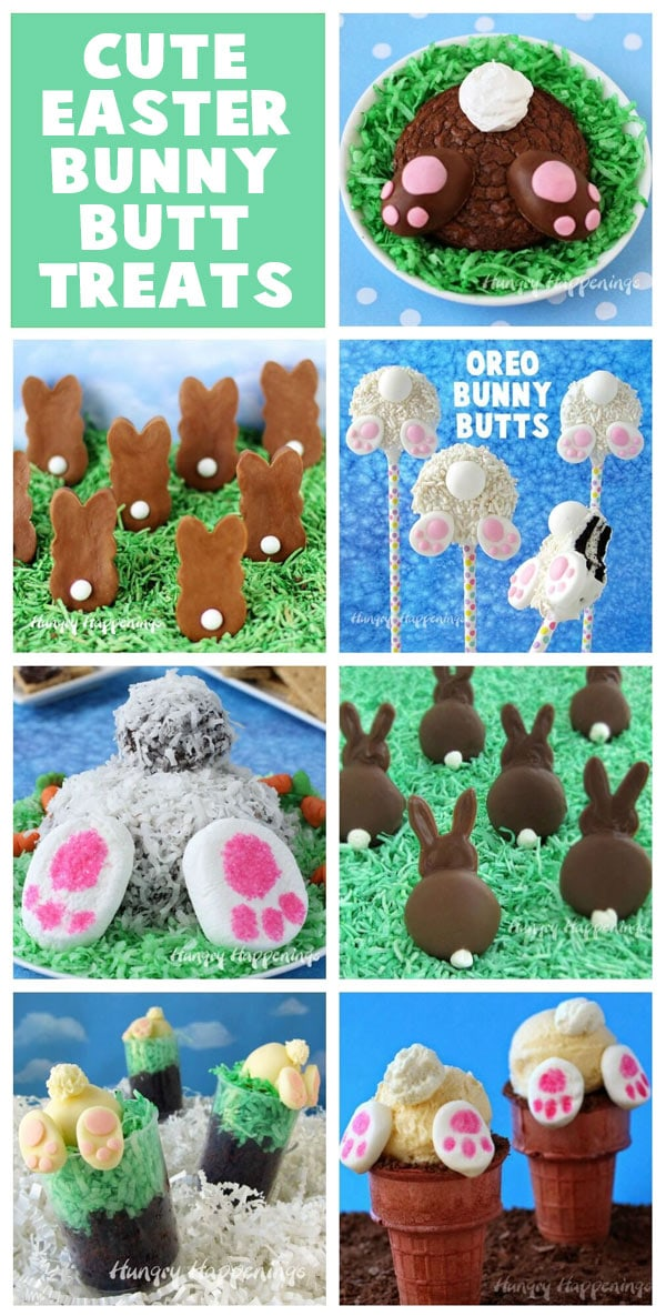 collage of images featuring cute bunny butt desserts including Oreo Pops, a chocolate cheese ball, brownies and more.