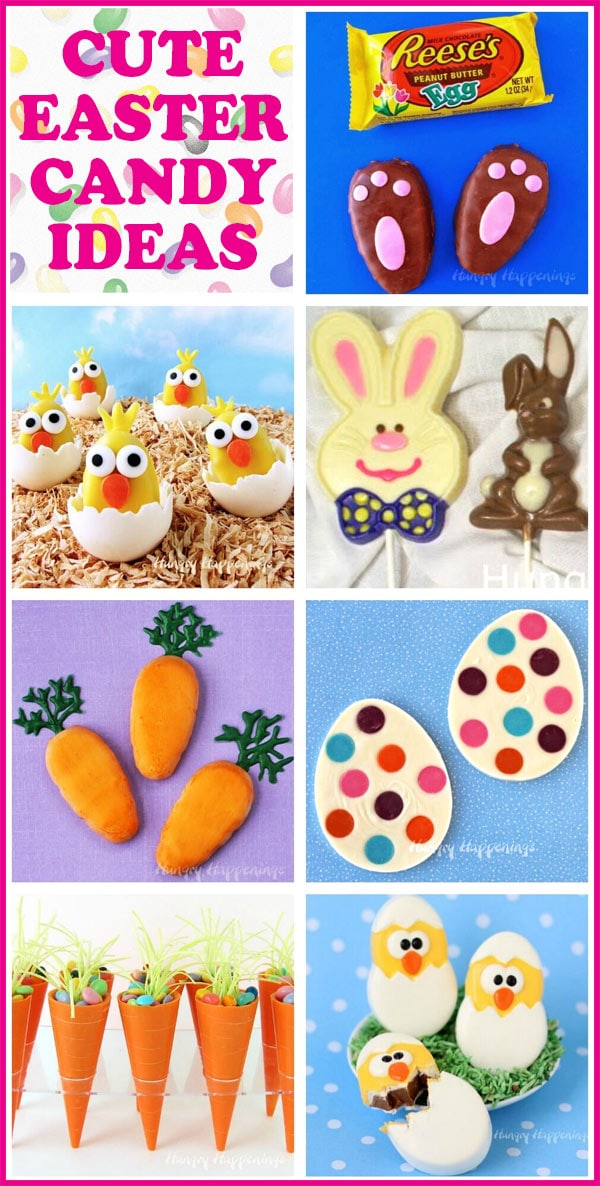 collage of images featuring fun Easter candies including hand painted Easter chocolates, Hatching Chick Reese's Eggs, and candy carrot cups
