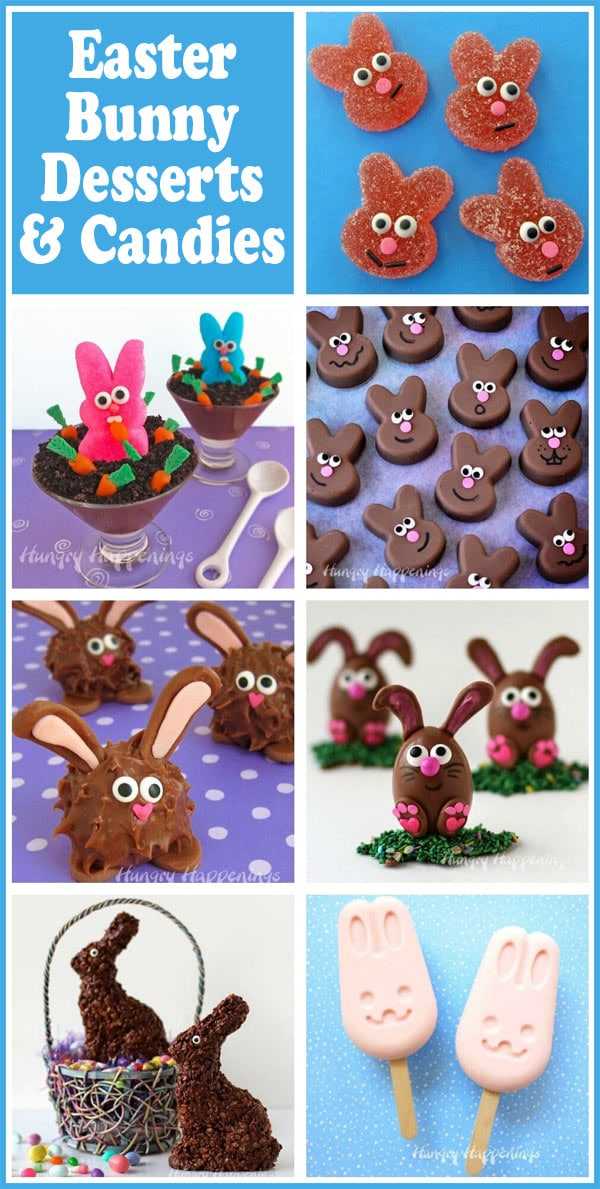 collage of images featuring Easter bunny treats like Fudge Bunnies, Caramel Chocolate Bunnies Peeps Pudding and more.