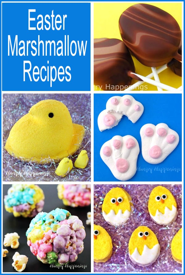 collage of images featuring Easter marshmallow recipes including gian Peeps, Marshmallow Bunny Paws, and more.
