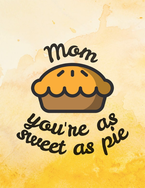 mom you're as sweet as pie greeting card artwork