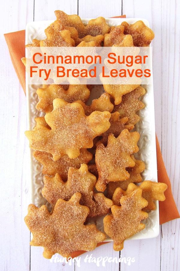Cinnamon Sugar Fry Bread Leaves Hungry Happenings