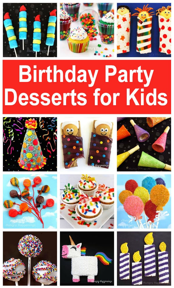 Birthday Party Desserts for Kids including Unicorn Cake, Party Horn Cupcakes, Rice Krispie Treat Balloons,Sleeping Bag Snacks, and more.