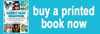 Button to buy a printed copy of Candy Clay Creations Cookbook